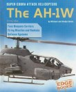 Image: Bookcover of Super Cobra Attack Helicopters: The AH-1W